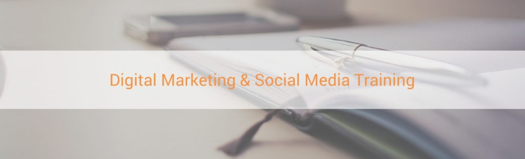 Digital Marketing and Social Media Training